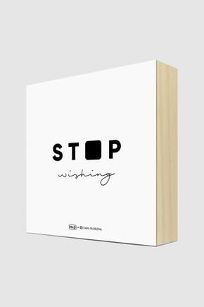 Quadro-bloco-g-stop-wishing-201
