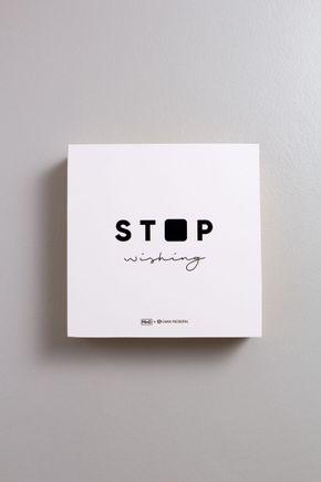 Quadro-bloco-g-stop-wishing